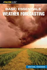 Basic Essentials: Weather Forecasting, 3rd Edition Paperback