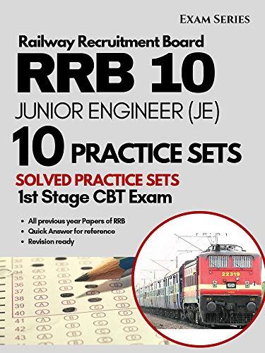 RRB JE 10 Solved Practice  Sets: Junior Engineer CBT Stage I Exam 2nd Edition