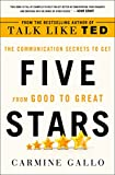 img - for Five Stars: The Communication Secrets to Get from Good to Great book / textbook / text book