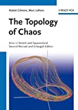 The Topology of Chaos, Robert Gilmore and Marc Lefranc, 3527410678