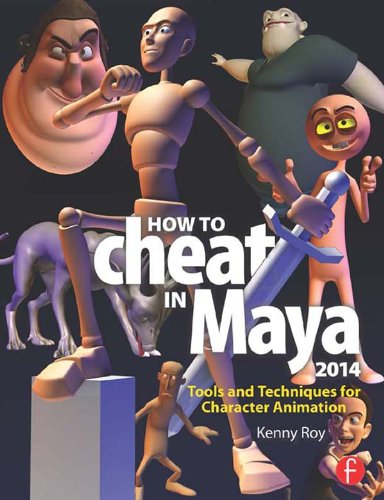 Download How to Cheat in Maya 2014: Tools and Techniques for Character Animation Pdf