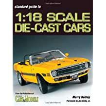 Standard Guide to 1: 18 Scale Die-Cast Cars