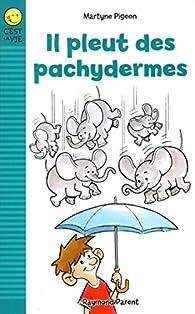 Il Pleut des Pachydermes : Syndrome d'Asperger par Martyne Pigeon