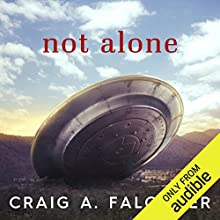 Not Alone Audiobook by Craig A. Falconer Narrated by James Patrick Cronin