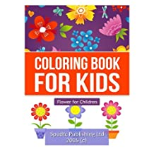 Coloring Book for Kids: Flower for Children