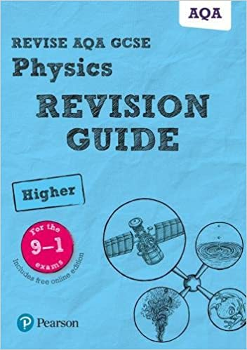 Revise AQA GCSE 9-1 Physics Higher Revision Guide: with free