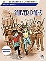 Sauver Paris : Souvenirs de 1944 par Barbeau