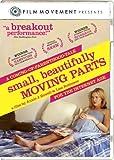 Small Beautifully Moving Parts