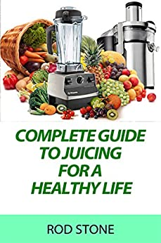 the complete book of juicing pdf