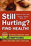Still Hurting? FIND HEALTH!, Thomas L. Hudson MDiv JD, 0982961200