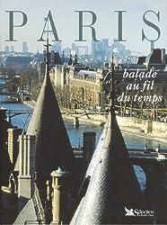 Paris, balade au fil du temps