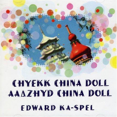 - Chyekk China Doll / Aazyhd China Doll