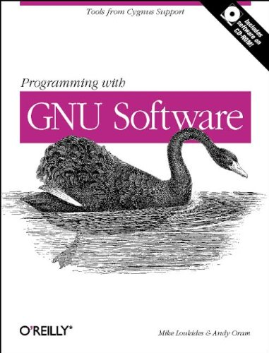 Programming with GNU Software: Tools from Cygnus Support (Nutshell Handbooks)