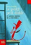 le gentil petit diable et autres contes de la rue broca folio junior french edition by pierre gripari 2012 12 27