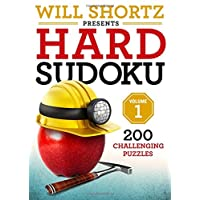 Will Shortz Presents Hard Sudoku Volume 1: 200 Challenging Puzzles