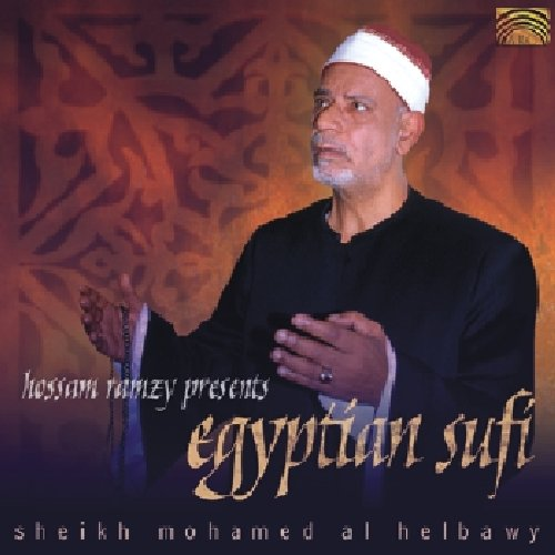 Hossam Ramzy Presents Egyptian Sufi Sheikh Mohamed Al -