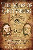 Maps of Gettysburg, Bradley M. Gottfried, 1932714359