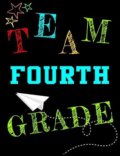 Team Fourth Grade: School Composition Notebook (Classroom Team Building Activities For High School)