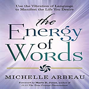 The Energy of Words Audiobook