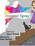 Monster Spray, Darrell Fedchak, 1484808657