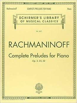 ``DJVU`` Complete Preludes, Op. 3, 23, 32: Piano Solo. inicio fachadas DataMap Tinakpan secret historic Cotton