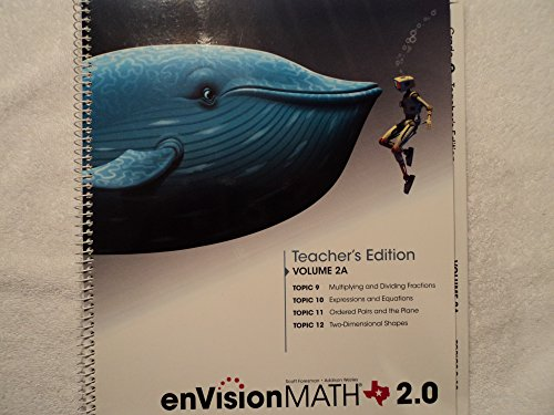 enVision Math 2.0 Texas Edition Volume 2A Topics 9-12: Grade 5 Teachers Edition