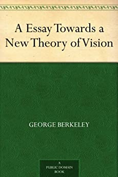 an essay towards a new theory of vision An essay towards a new theory of vision summary: an essay towards a new theory of vision summary is updating come visit novelonlinefreecom sometime to read the latest chapter of an essay towards a new theory of vision.