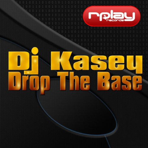 Drop The Base (Original Mix)