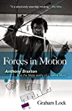 img - for Forces in Motion: Anthony Braxton and the Meta-reality of Creative Music book / textbook / text book