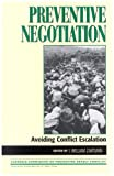 Preventive Negotiation, I. William Zartman, 0847698947