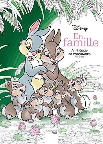 Disney en Famille Art Therapie 60 coloriages anti stress [ Disney – Family Together Coloring book anti-stress art therapy ] (French Edition)
