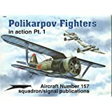 Polikarpov Fighters in Action, Pt.1 - Aircraft No. 157