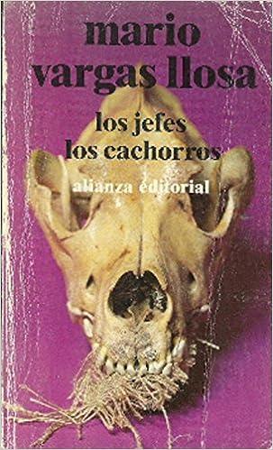 Los jefes ; Los cachorros (Biblioteca breve) (Spanish Edition): Mario Vargas Llosa: 9788432203558: Amazon.com: Books