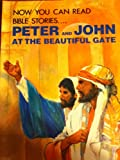 img - for Peter and John at the Beautiful Gate (Now You Can Read--Bible Stories) book / textbook / text book
