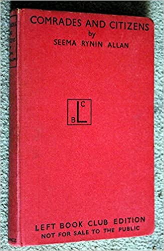 Book Comrades and Citizens : [Soviet People] / by Seema Rynin Allan; with an Introduction by Beatrice Webb