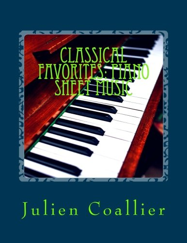 Classical Favorites: Piano Sheet Music: Carmen, Haendel, Tchaikovski ()