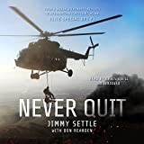 #6: Never Quit: From Alaskan Wilderness Rescues to Afghanistan Firefights as an Elite Special Ops PJ