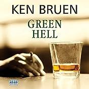 Green Hell | Ken Bruen