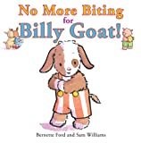 No More Biting for Billy Goat!, Bernette Ford, 1907967311