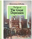 The Story of the Great Depression, R. Conrad Stein, 0516446940