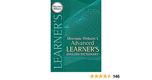 Merriam Webster S Advanced Learner S English Dictionary Merriam Webster 9781893987104 Amazon Com Books