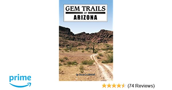 Gem trails of arizona james r mitchell 9781889786476 amazon gem trails of arizona james r mitchell 9781889786476 amazon books fandeluxe Image collections