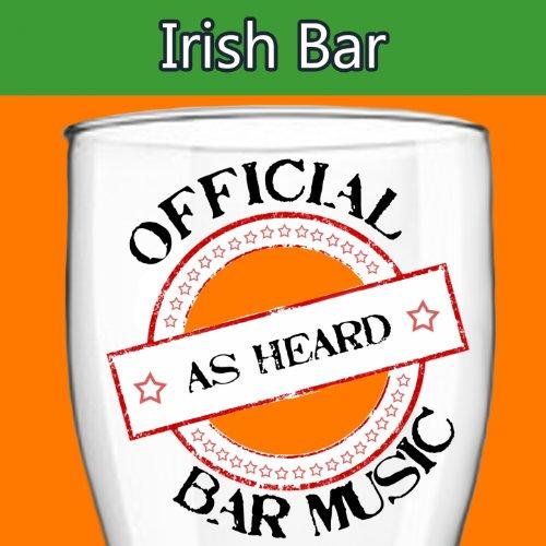 (Official Bar Songs: Irish Bar )