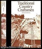 Traditional Country Craftsmen, J. Geraint Jenkins, 0710087268