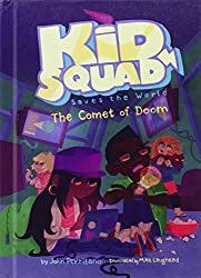 The Comet of Doom (Kid Squad Saves the World)