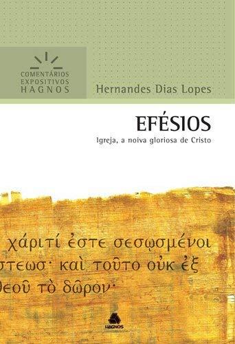 Efésios : Igreja, a noiva gloriosa de Cristo