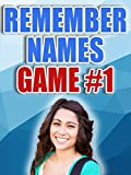 How to Remember Names and Faces Game 1