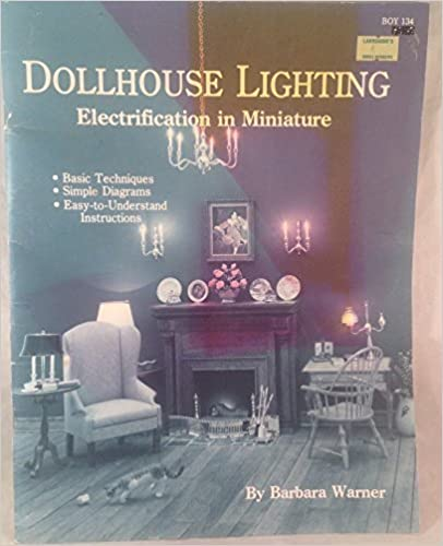 dollhouse lighting. Dollhouse Lighting: Electrification In Miniature First Edition Lighting O