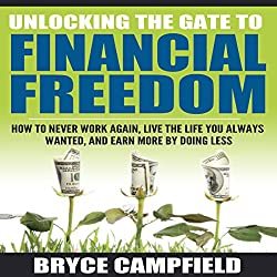 Unlocking the Gate to Financial Freedom