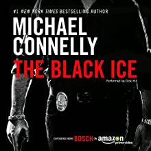 The Black Ice: Harry Bosch Series, Book 2 Audiobook by Michael Connelly Narrated by Dick Hill